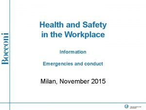 Health and Safety in the Workplace Information Emergencies