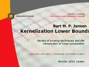 Bart M P Jansen Kernelization Lower Bounds Review