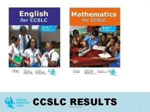 CCSLC RESULTS www cxc org 1 May June