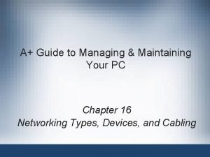 A Guide to Managing Maintaining Your PC Chapter