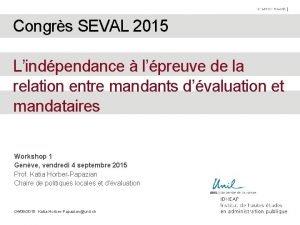 Congrs SEVAL 2015 Lindpendance lpreuve de la relation