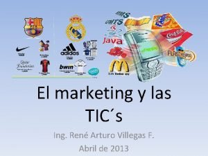El marketing y las TICs Ing Ren Arturo