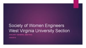 Society of Women Engineers West Virginia University Section