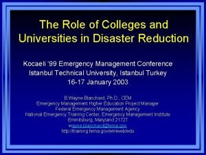 The Role of Colleges and Universities in Disaster