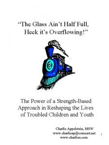 The Glass Aint Half Full Heck its Overflowing