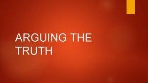 ARGUING THE TRUTH Walter Dean Meyers Walter Dean