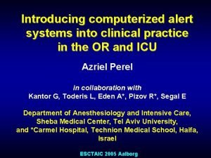 Introducing computerized alert systems into clinical practice in