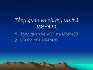 Tng quan v nhng u th MSP 430
