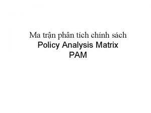 Ma trn phn tch chnh sch Policy Analysis