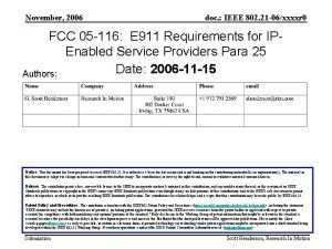 November 2006 doc IEEE 802 21 06xxxxr 0