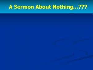 A Sermon About Nothing Nothing Without Christ Solomon