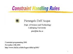 Pierangelo DellAcqua Dept of Science and Technology Linkping