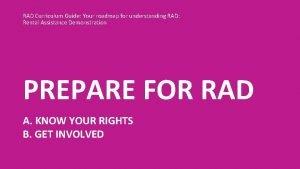 RAD Curriculum Guide Your roadmap for understanding RAD