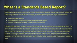 What is a Standards Based Report A standardsbased