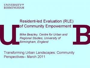 Residentled Evaluation RLE of Community Empowerment Mike Beazley