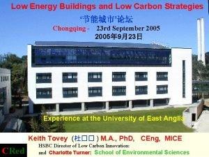 Low Energy Buildings and Low Carbon Strategies Chongqing