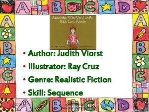 Author Judith Viorst Illustrator Ray Cruz Genre Realistic