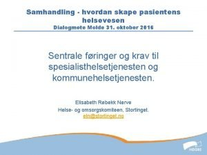 Samhandling hvordan skape pasientens helsevesen Dialogmte Molde 31