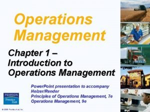 Operations Management Chapter 1 Introduction to Operations Management