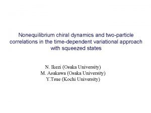 Nonequilibrium chiral dynamics and twoparticle correlations in the