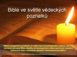 Bible ve svtle vdeckch poznatk Mohu kategoricky prohlsit