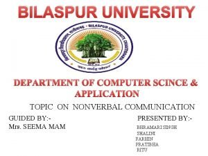 BILASPUR UNIVERSITY DEPARTMENT OF COMPUTER SCINCE APPLICATION TOPIC
