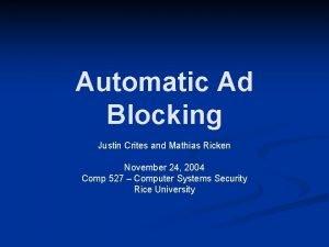 Automatic Ad Blocking Justin Crites and Mathias Ricken