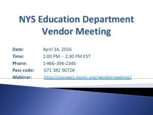 NYS Education Department Vendor Meeting Date Time Phone