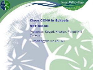 Cisco CCNA in Schools VET CISCO Presenter Kevork