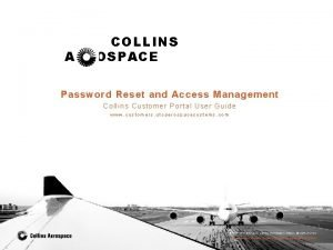 COLLINS AEROSPACE Password Reset and Access Management Colli