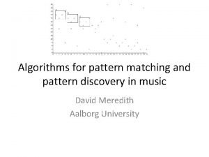 Algorithms for pattern matching and pattern discovery in