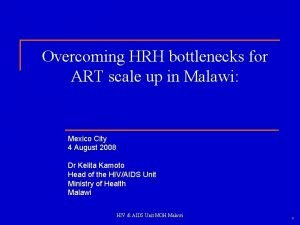 Overcoming HRH bottlenecks for ART scale up in