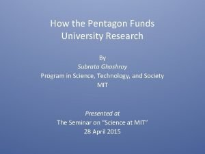 How the Pentagon Funds University Research By Subrata