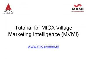 A Product from MICA Tutorial for MICA Village