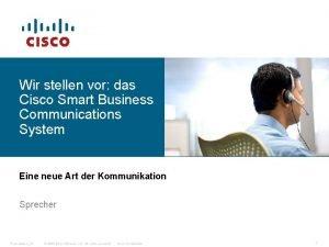 Wir stellen vor das Cisco Smart Business Communications