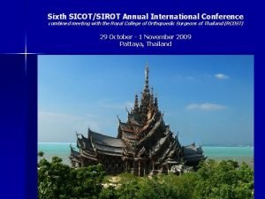 Sixth SICOTSIROT Annual International Conference combined meeting with