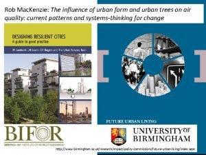 Rob Mac Kenzie The influence of urban form