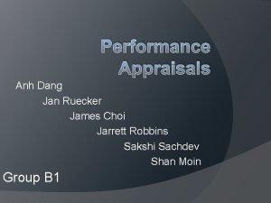 Performance Appraisals Anh Dang Jan Ruecker James Choi