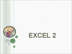 EXCEL 2 TYPES OF INFORMATION IN EXCEL Types
