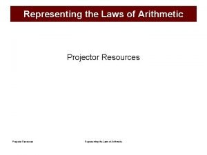 Representing the Laws of Arithmetic Projector Resources Representing