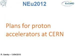 NEu 2012 Plans for proton accelerators at CERN