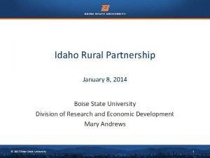 Idaho Rural Partnership January 8 2014 Boise State
