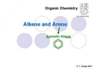 Organic Chemistry AL Chemistry Alkene and Arene Aromatic