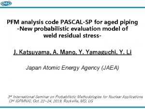 PFM analysis code PASCALSP for aged piping New