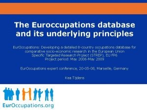 The Euroccupations database and its underlying principles Eur
