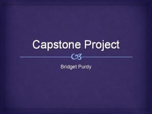 Capstone Project Bridget Purdy ProblemNeed Russell Elementary students