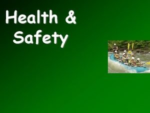 Health Safety Objectives Explain the health safety factors