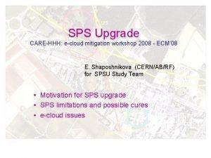 SPS Upgrade CAREHHH ecloud mitigation workshop 2008 ECM