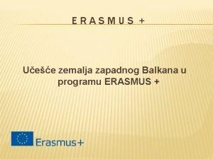ERASMUS Uee zemalja zapadnog Balkana u programu ERASMUS