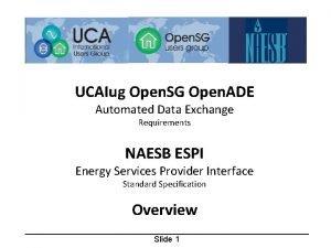 UCAIug Open SG Open ADE Automated Data Exchange
